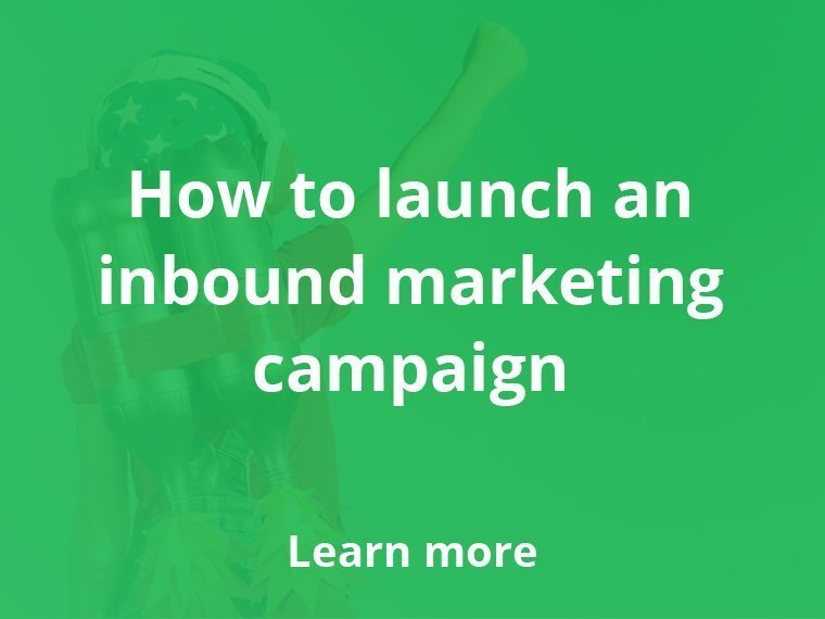 How to launch an inbound marketing campaign